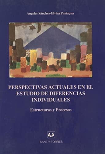Perspectivas actuales en el estudio de diferencias: Sánchez , Elvira