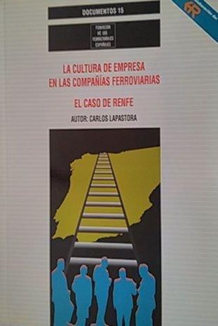 9788488675347: La cultura de empresa en las compañias de ferrocarril : el caso renfe