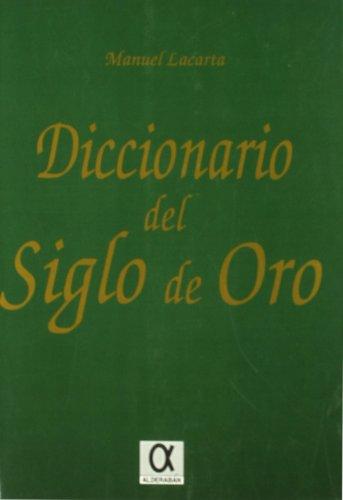 DICCIONARIO DEL SIGLO DE ORO: LACARTA, Manuel
