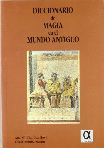 9788488676245: Diccionario de magia en el mundo antiguo (Spanish Edition)