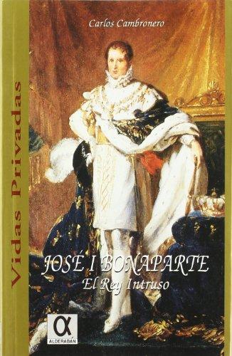 9788488676306: José I bonaparte. el rey intruso
