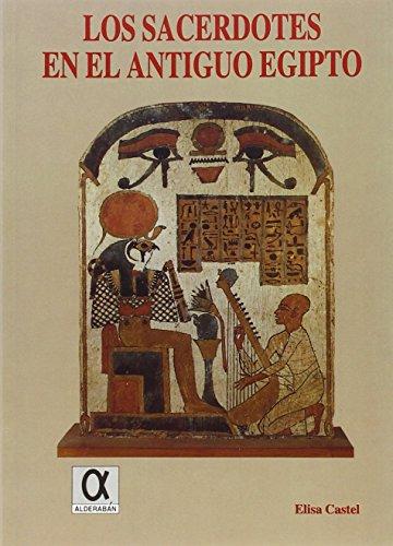 9788488676368: Los sacerdotes en el antiguo Egipto