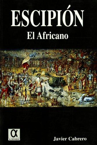 9788488676993: Escipion El Africano (Pliegos de Narrativa)