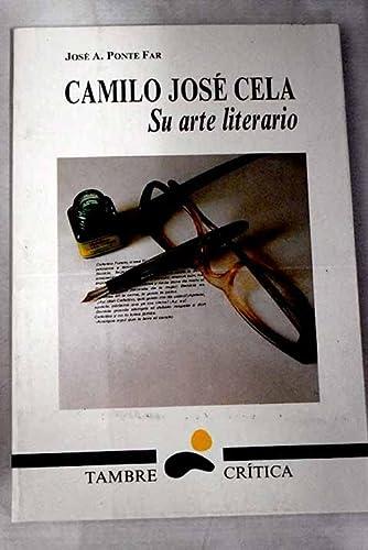 9788488681058: Camilo José cela : su arte literario