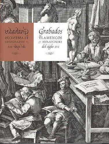 9788488699695: Grabados flamencos y holandeses del siglo XVI (cat.exposicion)