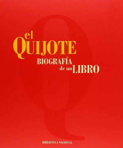 9788488699800: El Quijote - Biografía de un libro
