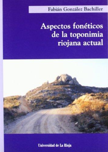 9788488713636: Aspectos Foneticos de La Toponimia Riojana Actual