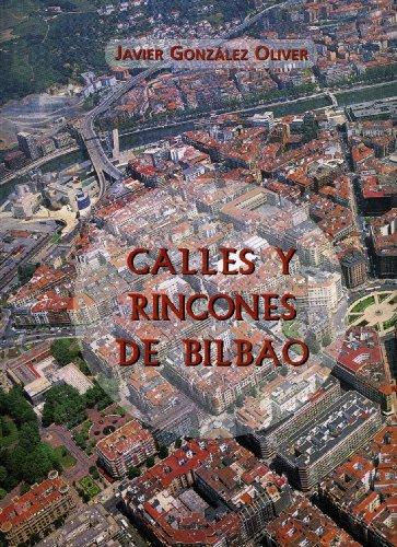 9788488714800: Calles y rincones de Bilbao