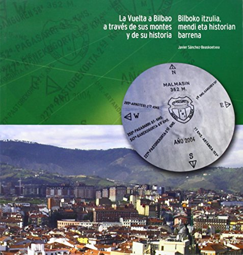 9788488714930: Vuelta a Bilbao a traves de sus Montes y de su historia, la