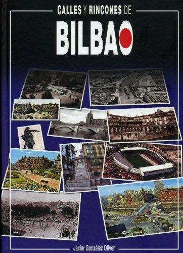 9788488714992: Calles y rincones de Bilbao (2ª ed.)