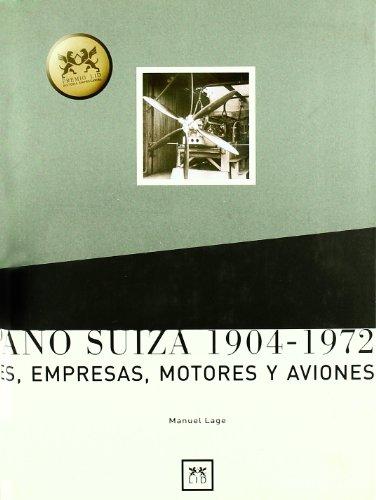 9788488717290: LA HISPANO-SUIZA 1904-19723: hombres, empresas, motores y aviones