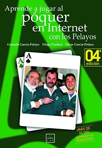 9788488717399: Aprende A Jugar al Poquer en Internet Con los Pelayos (Leo)