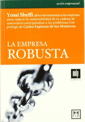 9788488717542: La empresa robusta