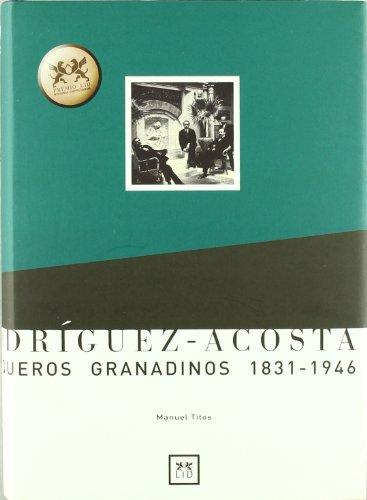 9788488717610: Rodríguez Acosta.: Banqueros granadinos 1831-1946. (Historia Empresarial)