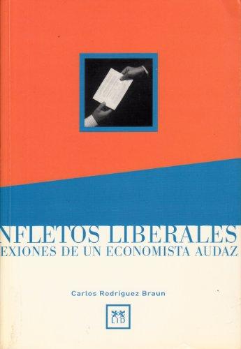 9788488717740: Panfletos Liberales.: Reflexiones de un economista audaz. (Acción Empresarial)