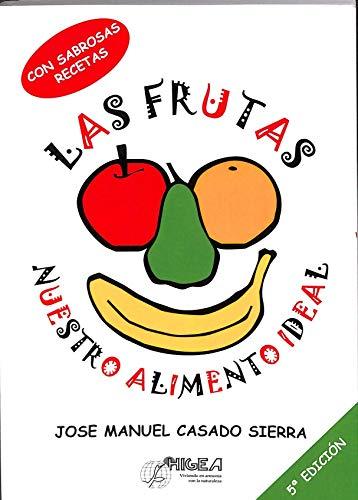 9788488722096: Las frutas, nuestro alimento ideal