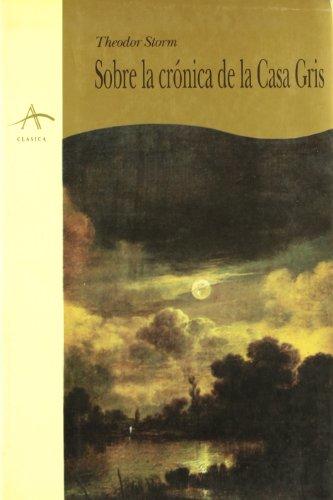 Sobre la crónica de la Casa Gris: STORM, Theodor