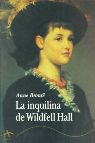 Anne Bronte Inquilina Wildfell Hall Abebooks