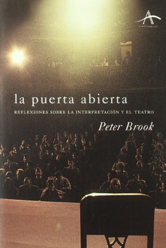 LA PUERTA ABIERTA REFLEXIONES SOBRE LA INTERPRETACIÓN: BROOK, PETER MORAL