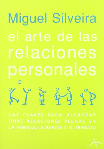 El arte de las relaciones personales / the Art of Personal Relationships (Spanish Edition): ...