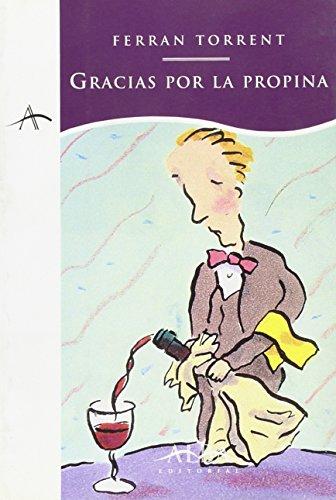9788488730879: Gracias Por La Propina