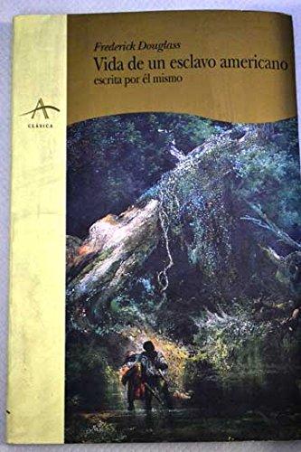 9788488730916: Vida de Un Esclavo Americano (Spanish Edition)