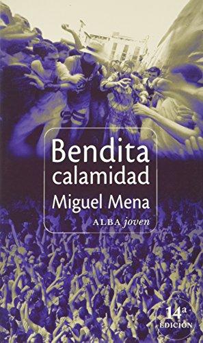 9788488730978: Bendita calamidad (Alba joven) (Spanish Edition)