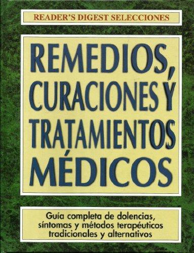 Remedios, curaciones y tratamientos médicos