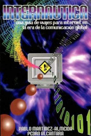 9788488749055: Internautica: una guia para internet en la era de la comunicacion global