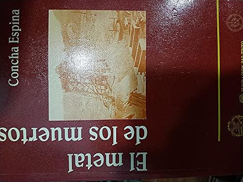 9788488751355: El metal de los muertos (Aldina)