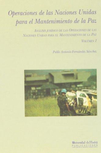 9788488751645: Operaciones de las Naciones Unidas para el mantenimiento de la paz (Bartolomé de las Casas) (Spanish Edition)