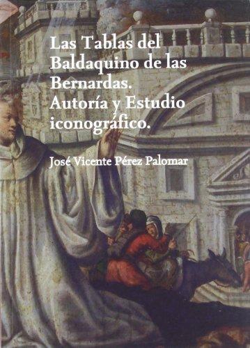 9788488754424: TABLAS DEL BALDAQUINO DE LAS BERNARDAS(9788488754424)