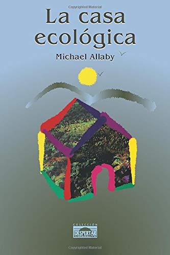 9788488769107: La Casa Ecológica (Spanish Edition)