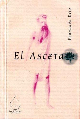 9788488769619: El asceta