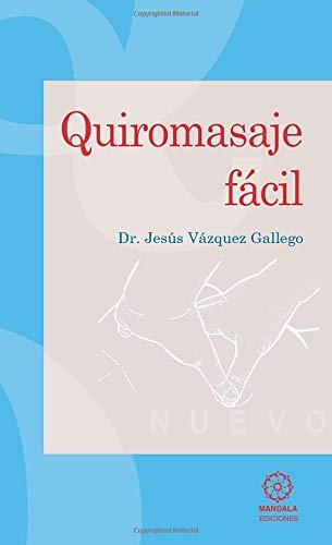 9788488769626: Quiromasaje Fácil