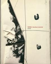 Antonio Tapies. Libros. Escritura Material (bibliography and catalogue raisonne of the illustrate...