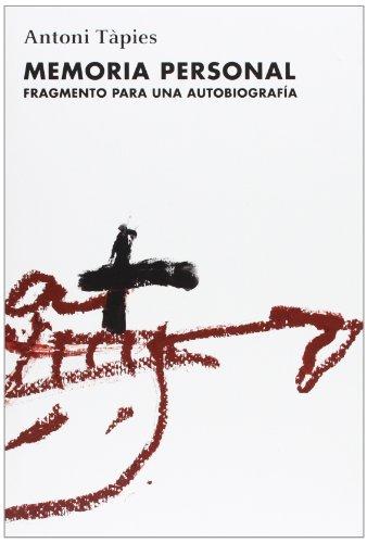 9788488786999: MEMORIA PERSONAL (ESPAÑOL) (FUNDACIÓ ANTONI TÀPIES)