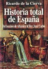 9788488787316: Historia total de Espana