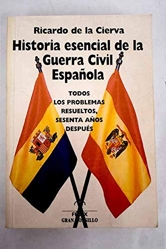 9788488787361: Historia esencial de la guerra civil espanola / Essential History of the Spanish Civil War (Fondos Distribuidos) (Spanish Edition)