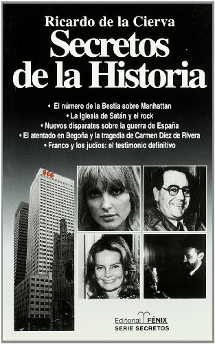 9788488787446: Secretos de la historia (EDITORIAL FENIX) (Spanish Edition)