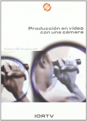 9788488788016: Produccion en video con una camara