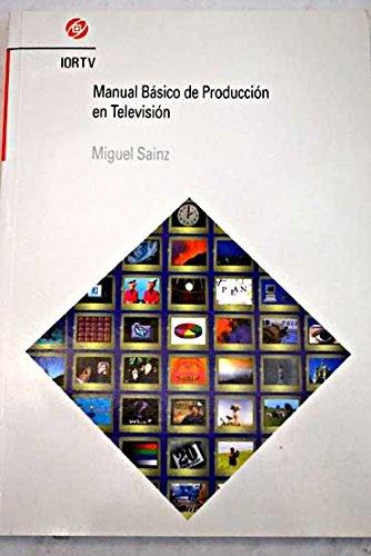 9788488788023: Manual basico de produccion en television