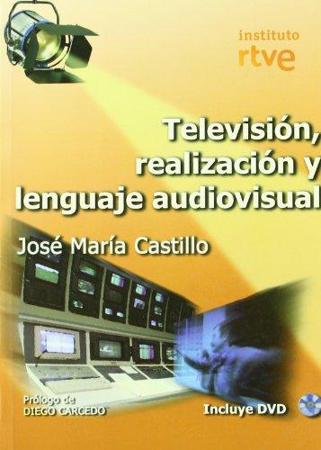 9788488788764: Television, realizacion y lenguaje audiovisual (+DVD)