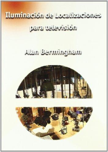 9788488788771: Iluminación de localizaciones para televisión