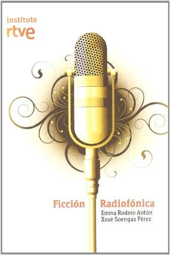 Ficción radiofónica: Emma Rodero Antón - Xosé Soengas Pérez