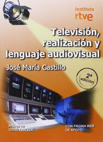 9788488788887: Televisión, realización y lenguaje audiovisual (2ª ed.)
