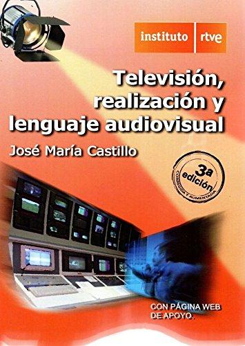 9788488789624: Televisión realización y lenguaje audiovisual - 3ª edición
