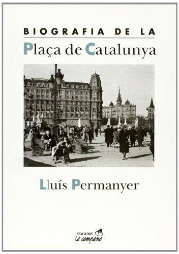 9788488791146: Biografia de la Plaça Catalunya