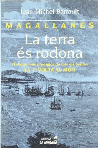 9788488791603: Magallanes. La terra és rodona