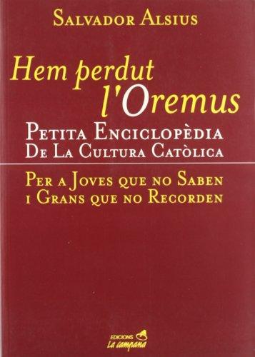 HEM PERDUT L'OREMUS. Petita enciclopedia de la: ALSIUS, SALVADOR